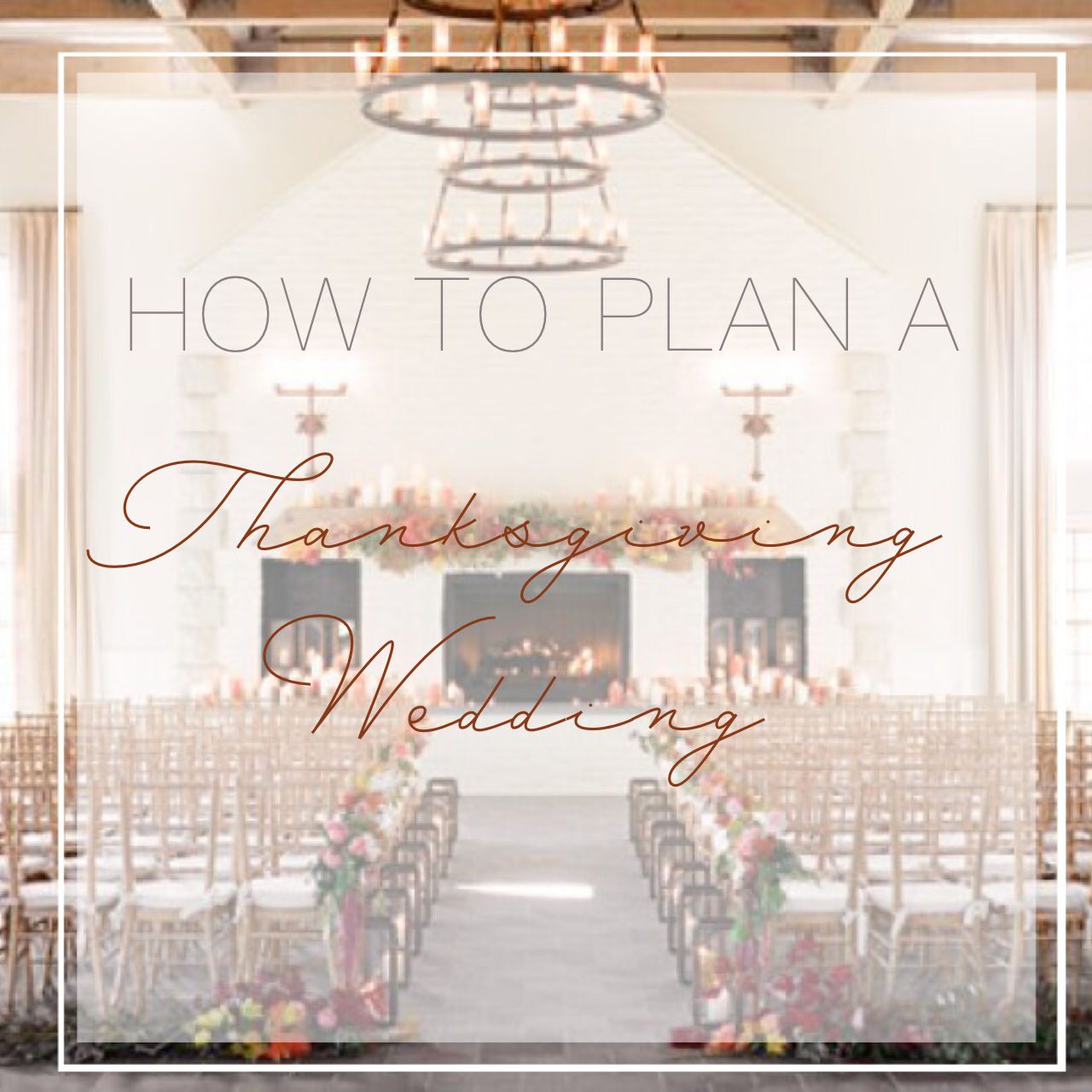 How to Plan a Thanksgiving wedding