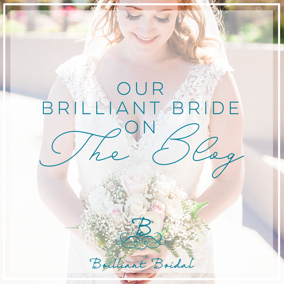 Our Brilliant Bride | Real Wedding | Jordyn + Cody — Brilliant Bridal