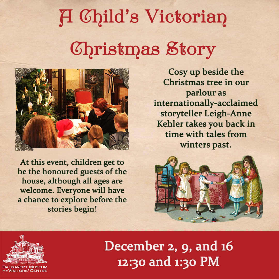 Christmas Stories For Kids.A Child S Victorian Christmas Story Dalnavert Museum