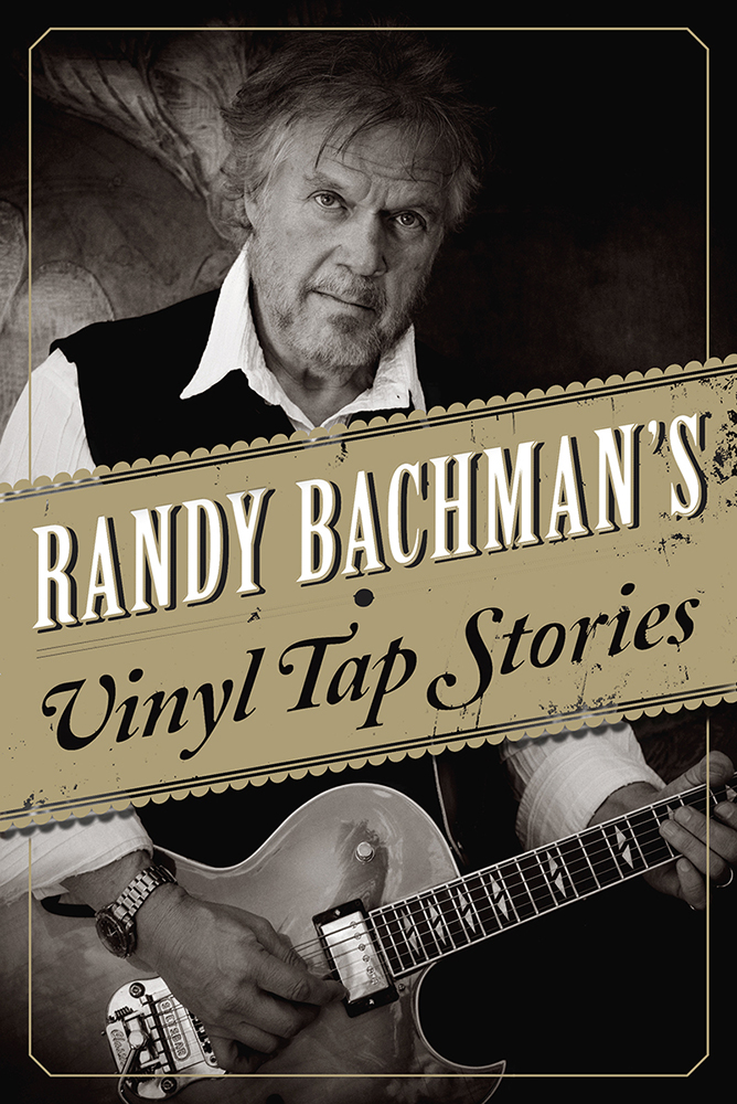 randy-bachman-vinyl-tap-stories-book-cover-published-materials-mark-maryanovich