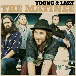 young-and-lazy-the-matinee-ashcroft-photography-mark-maryanovich-single-cover