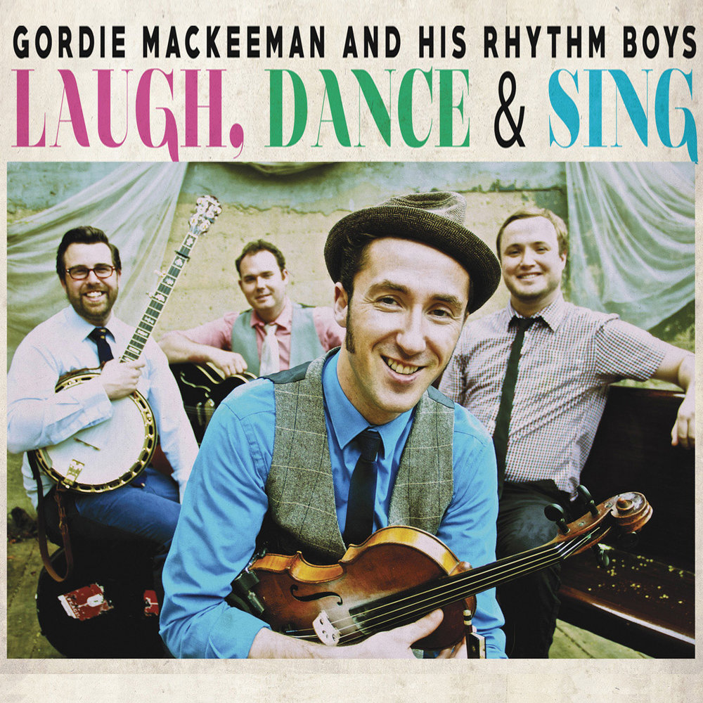 laugh-dance-and-sing-gordie-mackeeman-and-his-rhythm-boys-toronto-photography-mark-maryanovich-album-record-cover