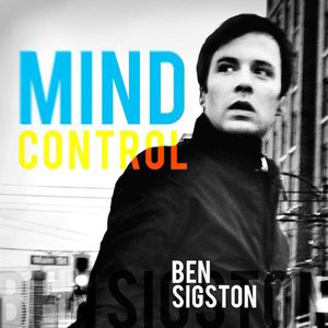 mind-control-ben-sigston-vancouver-photography-mark-maryanovich-single-cover