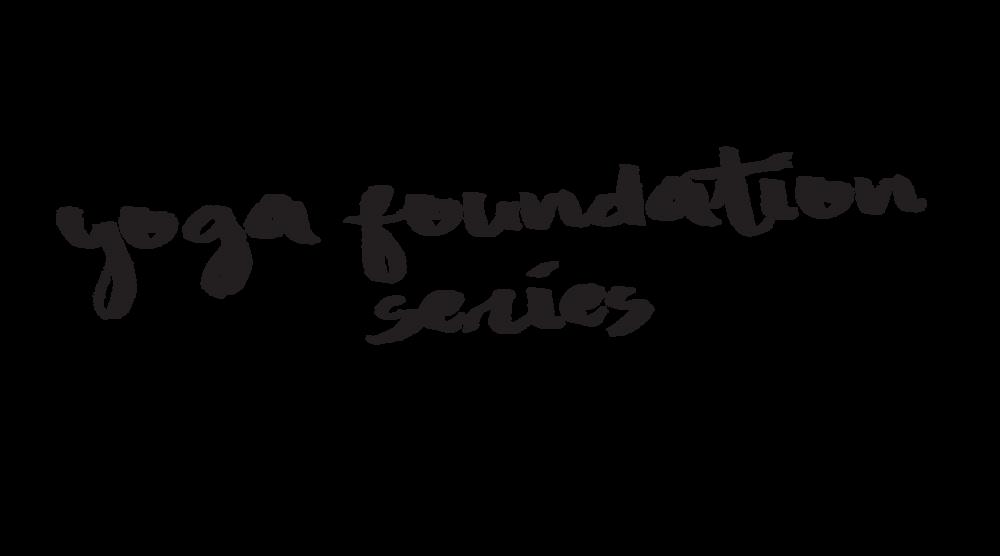 yoga foundation series