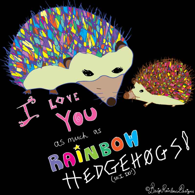 Hello, Rainbow Hedgehogs