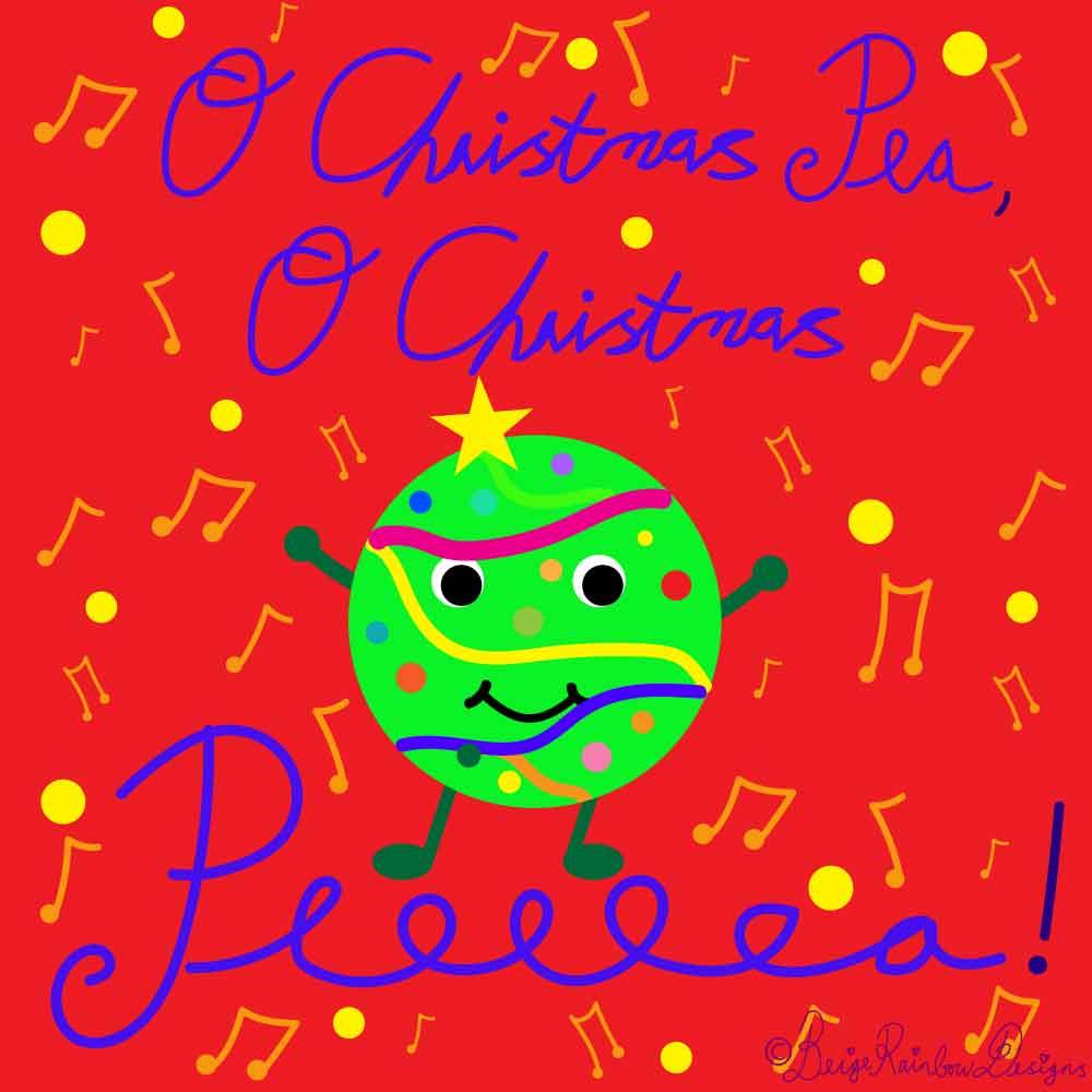 O Christmas Peeeeea!