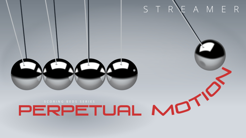 Perpetual Motion - Inspiring, motivational and perfect for building energy and momentum