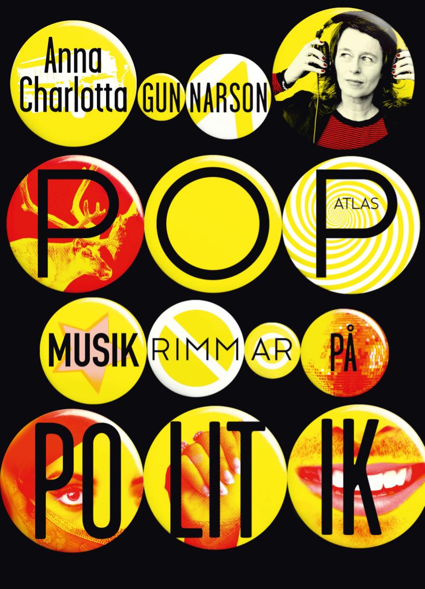 Popmusik rimmar på politik  (fackbok) var min första bok för vuxna.  DN gjorde detta porträtt inför Augustgalan .