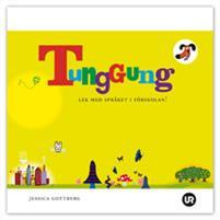 Tunggung (fackbok, barn)    Redaktör: Jessica Gottberg   Tunggung är ett Bolibompa-program skapat av Mikaela Périer på UR. Pedagogiken går ut på att uppmuntra förskolebarn att leka med språket. Allt funkar – upp och ner, fram och tillbaka, snurr och sväng – och plötsligt har det uppstått ett nytt ord.  De tio låttexterna från säsong 1 finns med i boken, som är ett jättebra komplement till skivan  Tunggung .