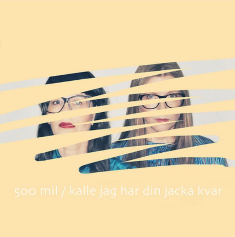 Kalle jag har din jacka kvar, marssingel 2018. LYSSNA HÄR. Omslag: Sandra Löv och Kajsa löv.
