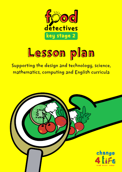 C4L -KS2 Food Detectives- Lesson Plans