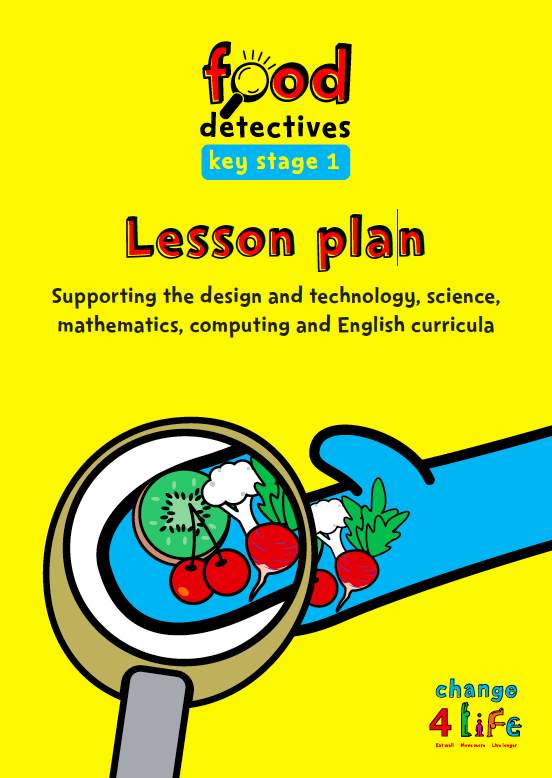 C4L - KS1 Food Detectives - Lesson Plans