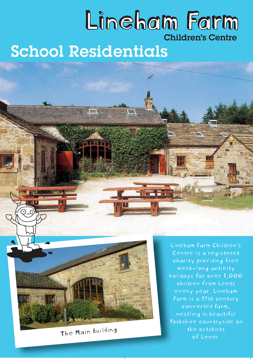 LINEHAM FARM - School Residentials