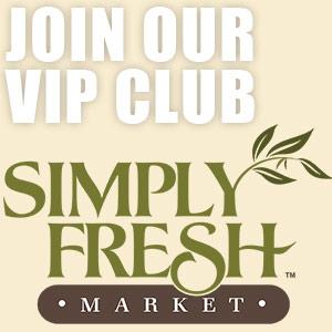 features-vip-club-simply-fresh-markets.jpg