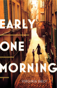 An image of the front cover of the novel Early One Morning by author Virginia Baily