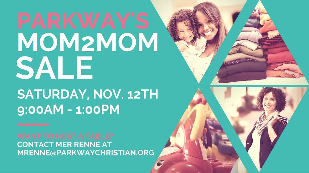 Parkway Christian School Mom2Mom Sale