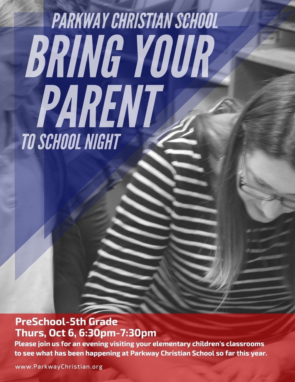 Parkway Christian School Bring Your Parent To School Night