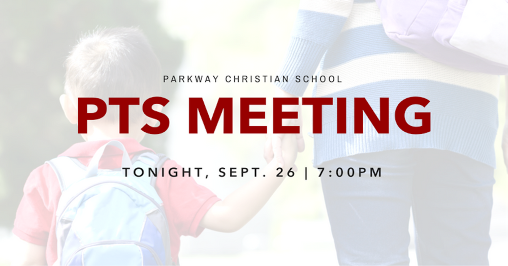 Parkway Christian School - PTS Meeting
