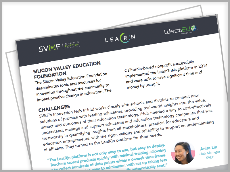 LearnPlatform, SVEF iHub, Silicon Valley Education Foundation Case Study, EdTech Management, Lea(R)n