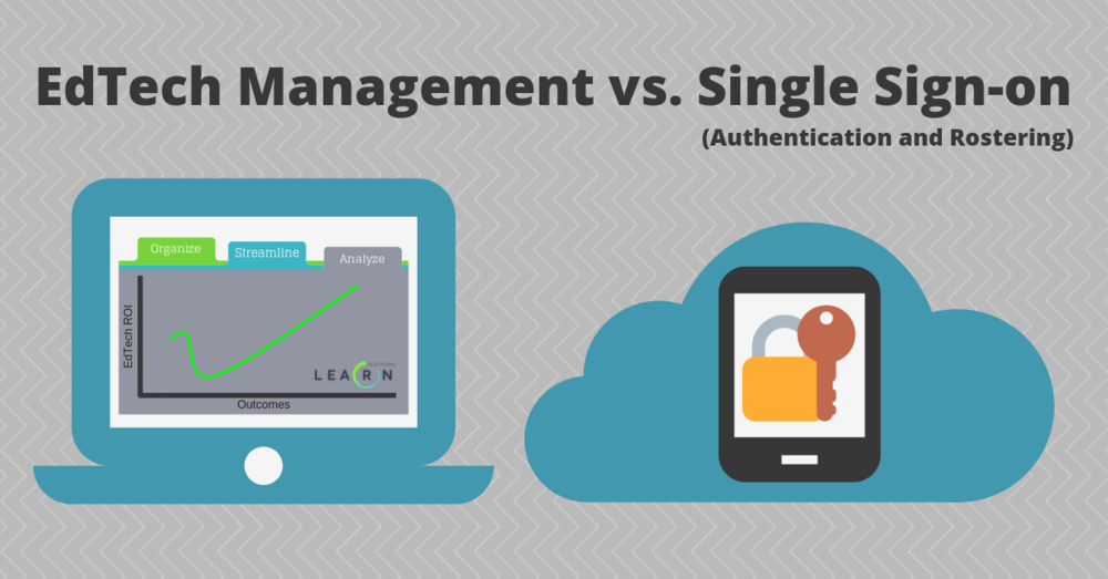Edtech Mgmt vs SSO (1).png