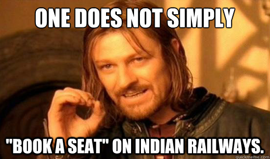 Boromir Meme / Trains in India / Steven Gray Photography