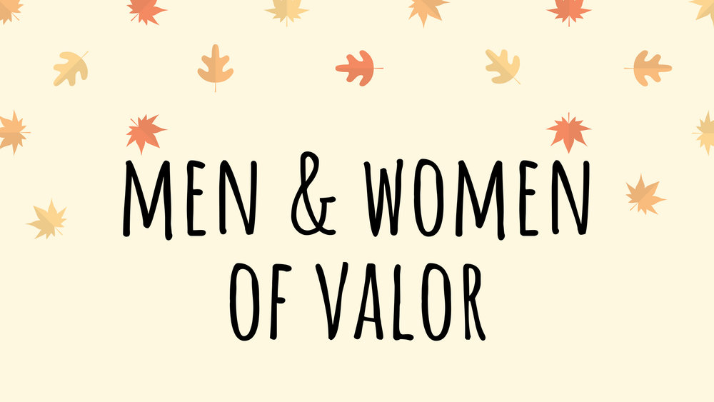 men & women of valor.jpg
