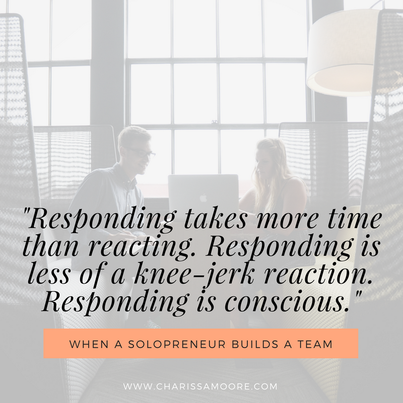 _responding_takes_more_time_than_reacting._responding_is_less_of_a_knee-jerk_reaction._responding_is_conscious._.png