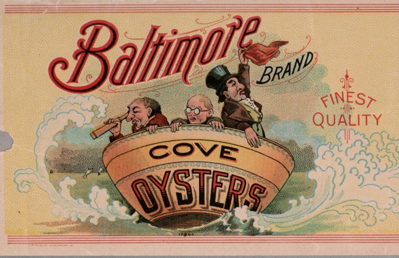 Baltimore Cove Oysters, late 19th century