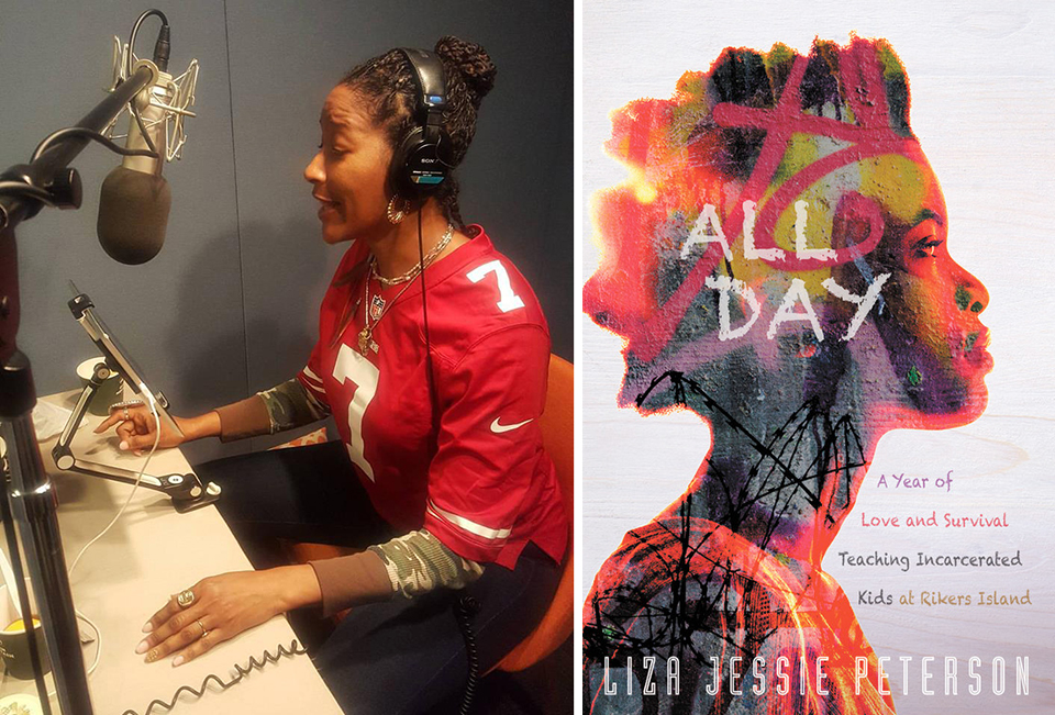 LJP records the  audiobook  for her incredible book,   All Day: A Year of Love and Survival Teaching Incarcerated Kids at Rikers Island.   Photos courtesy of Liza Jessie Peterson and Hachette Book Group.