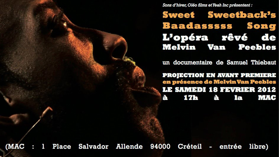 "A documentary on the ""Sweetback"" opera premiered in 2012."