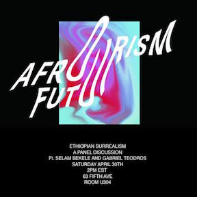 Join us at the Afrofuturism Conference in New York to catch Selam Bekele lead a conversation on Ethiopian Surrealism. Selam invites Ethiopian artists, Danny Mekonnen and Gabriel Teodros to discuss   Ethiopian concepts melted in memory in this multimedia panel discussion.