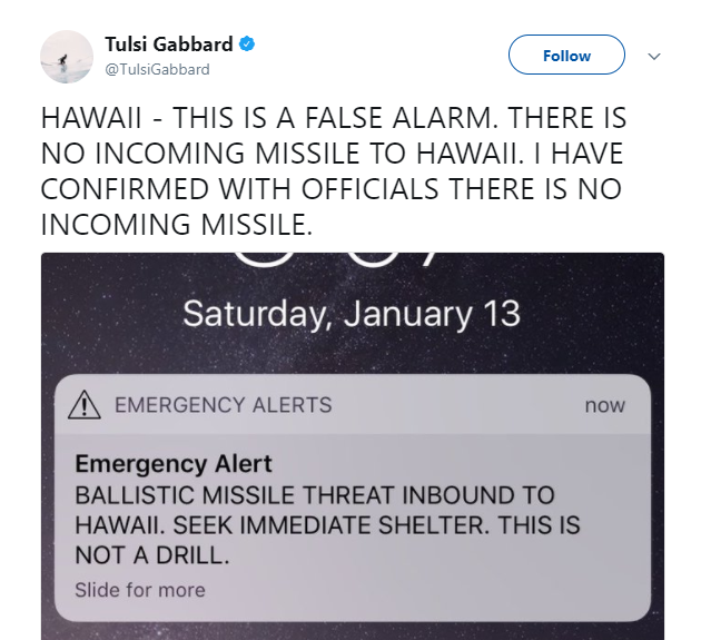 Tulsi Gabbard (above) tweets that the missile warning is a false alarm. Bellow is the warning that many received on Jan 13.