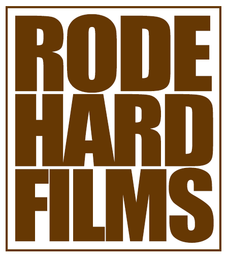 Rode Hard Films