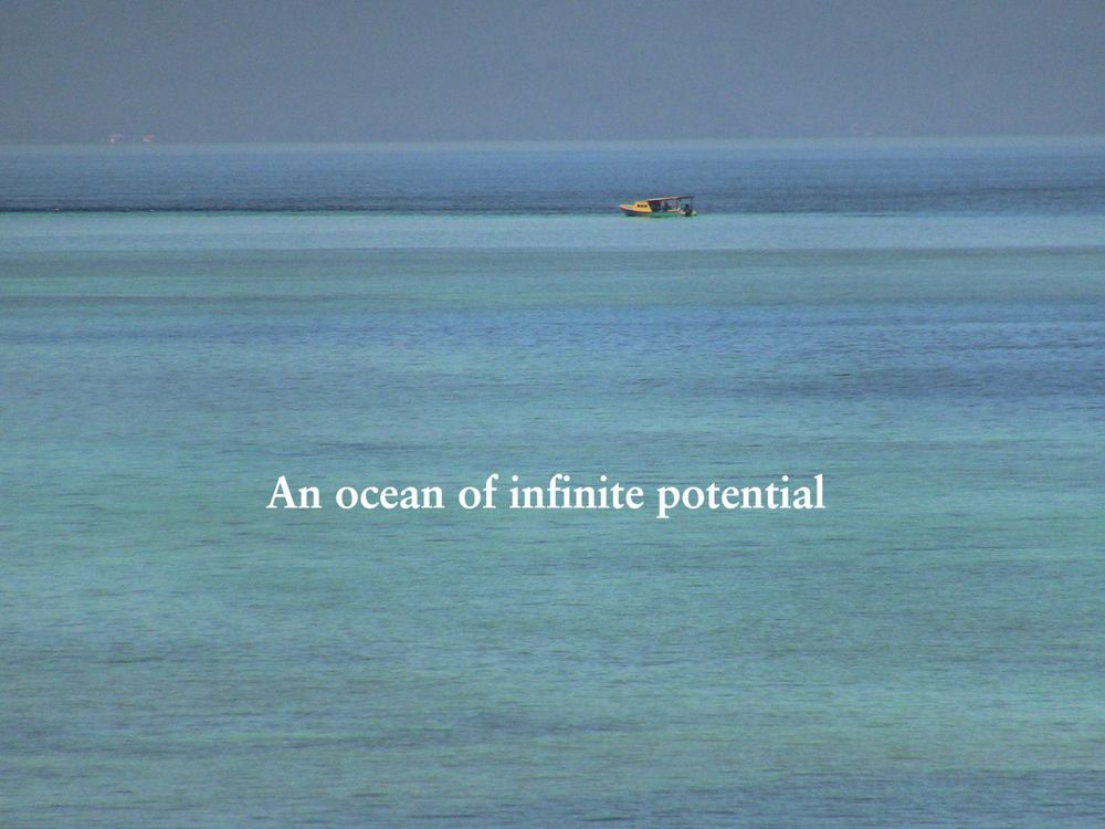 An ocean of infinite potential.jpg