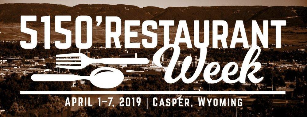 5150 Restaurant Week - April 1st - 7th in Casper Wyoming.