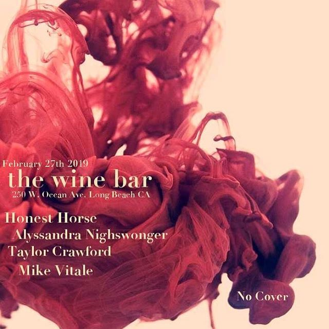Hey friends! I'm going to be playing a show next week in Long Beach with some fantastic artists at @winebarlb on 02/27. You won't want to miss this one! @mikevitalemusic @alyssssandra and @taylorcrawfordmusic will be performing as well. Music starts at 7pm! See you there! . . . #thewinebar #livemusic #winebarlb #visitlb #Thisislongbeach # #lbshows #singersongwriter #562 #indie #alternative #freeshow #nocover #honesthorse #longbeachca #longbeach #california #lbmusic #lbc #california