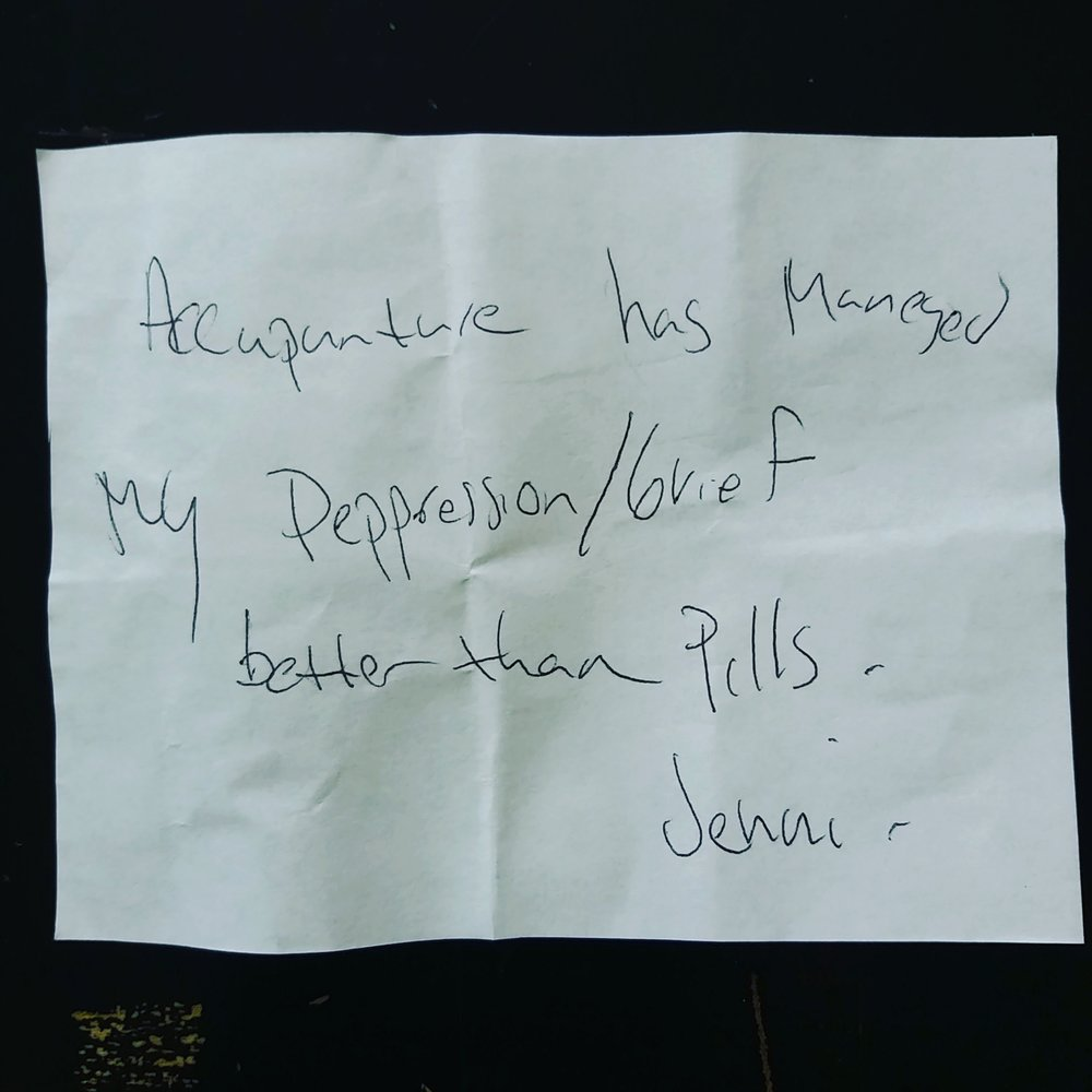 Acupuncture has managed my depression/grief better than pills.  --  Jenni