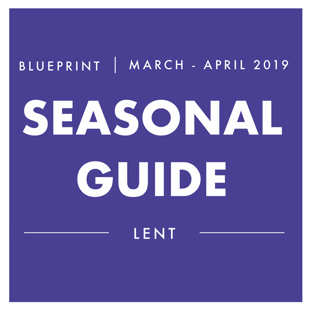 Seasonal Guide - Volume 5 - Lent - This year we are providing Blueprinters with a printed guide for the different seasons of the church calendar. These will follow on from every Sunday message, and will be a great tool for personal devotion or group reflection.We highly recommend grabbing a physical copy at a service, but here's a digital version for those who might need one: