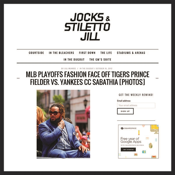 "Jocks and Stiletto Jill  - ""MLB Playoffs Fashion Faceoff, Tiger's  Prince Fielder  vs. Yankees' CC Sabathia"