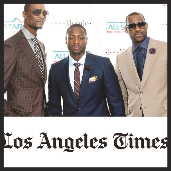 "L.A. Times  - ""MVP's Off the Court:  Fashion pros are helping NBA players raise their style game."""