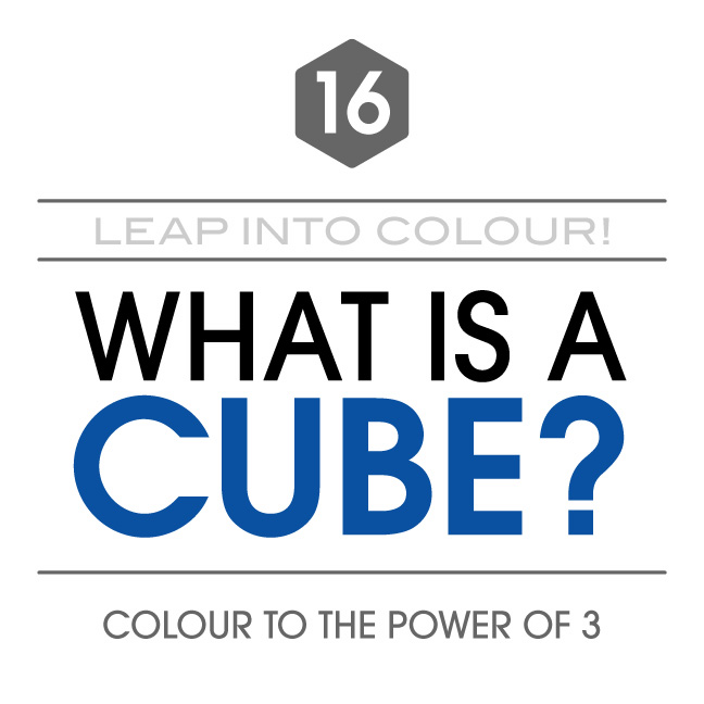Leap Day 16 What Is A Cube Breakthroughcolour
