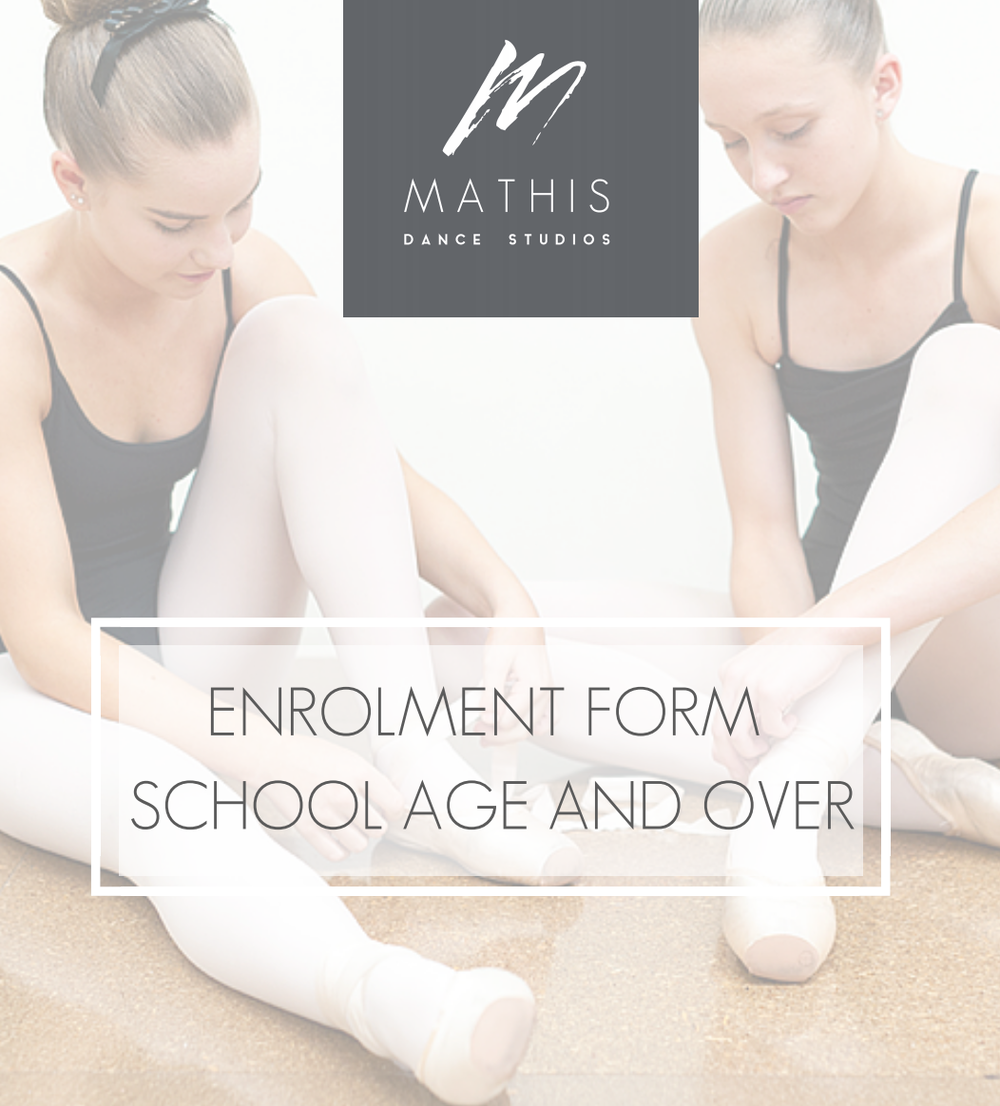 Mathis Dance Studios enrolment form school age and over