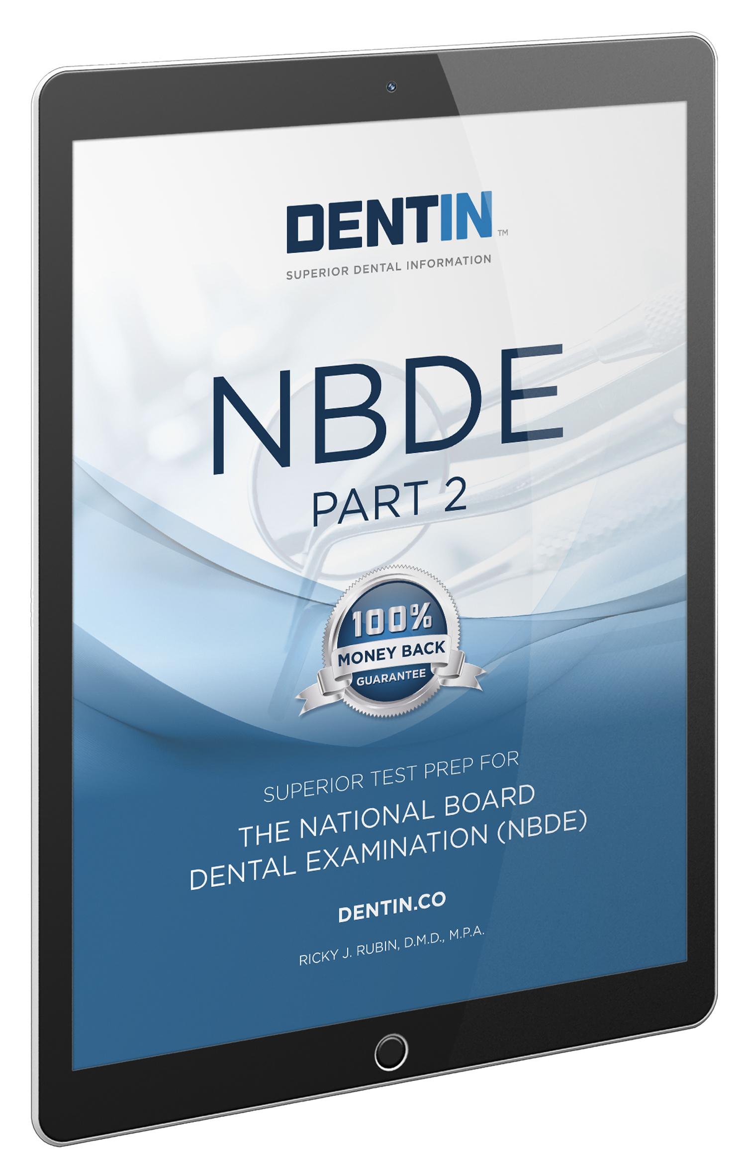 NBDE PART 2 EBOOK (2019) — Dentin | The Leader in Dental Exam Preparation