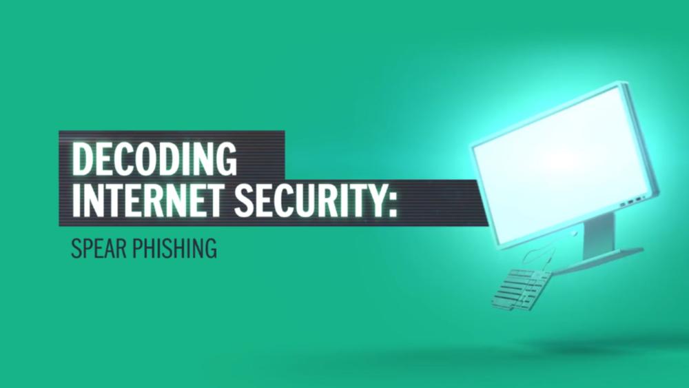 Decoding Internet Security: Spear Phishing