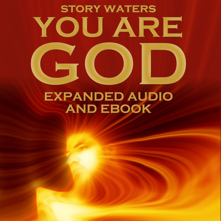 You Are God - Original Audio / Deluxe Edition with PDF - Story's second book is available in two audio packages (includes eBook) or from Amazon. Expanded Edition includes 16 hours of additional audio expansions of text.Kindle eBook on Amazon - $7.77Original Audiobook + PDF - $11Expanded Edition + PDF - $33