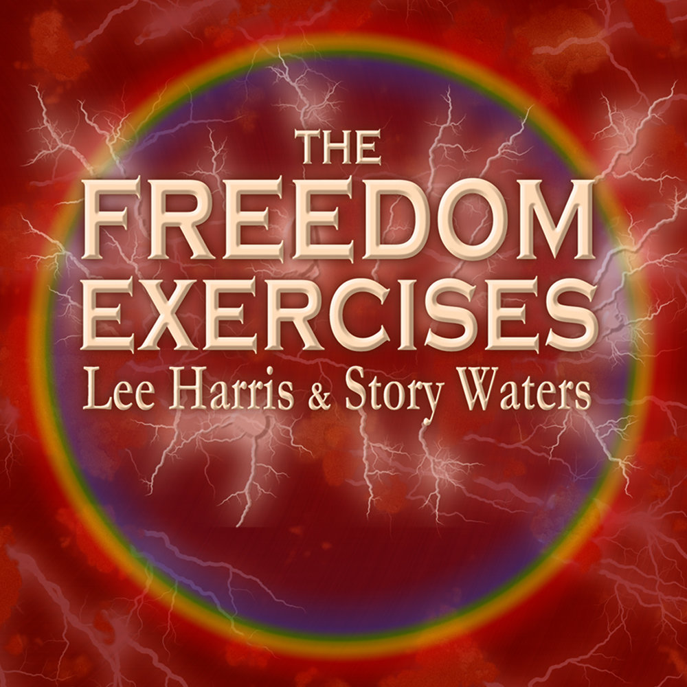 The Freedom Exercises Collector's Edition - A five stage journey into freedom with Story Waters & Lee Harris. Includes remasters of Story's sections plus bonus recordings from their 2007 Invitation To Remember radio show & abundance seminar.Price $33 - Time: 8+ hours