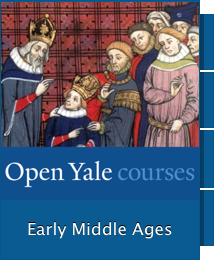 Early Middle Ages Open Yale Course