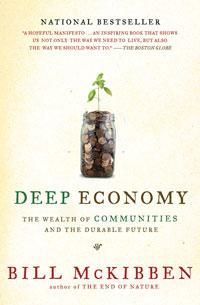 Deep Economy Bill McKibben