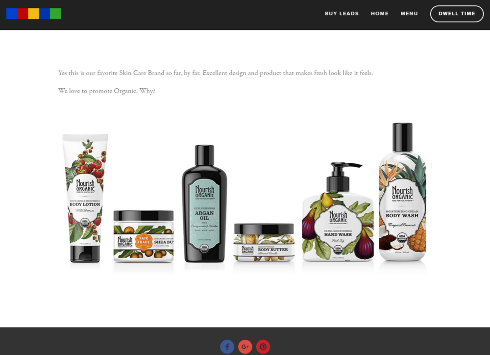 We Loved Nourish Organics product so much that we made a Landing Page right on our Site. SEP has about 500 Facebook Connections, some of whom periodically check this site. They like Organic SEO!