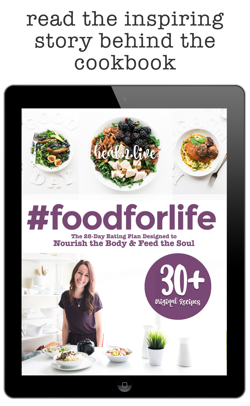 Read the Inspiring Story Behind Our #FoodForLife Cookbook